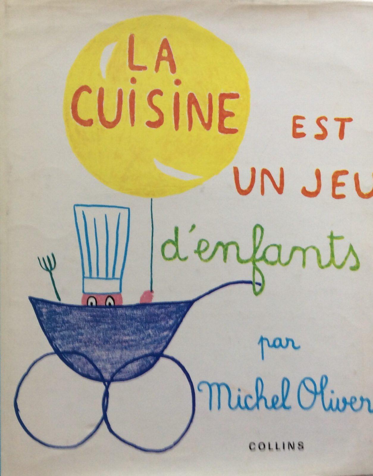 La cuisine est un jeu d 39 enfants - La cuisine est un jeu d enfant ...
